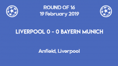 Liverpool and Bayern Munchen end nil-nil after the first leg of Champions League 2019 round of 16