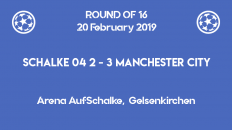 Schalke 04 lost 2-3 to Manchester City in Champions League 2019