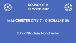 Manchester City crashing Schalke04 with 7 goals in the second leg of Champions League 2019 round of 16