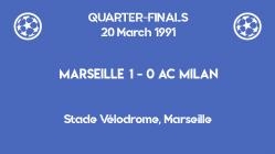 UCL 1991 - quarterfinals - second leg - Milan vs Marseille